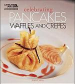 Celebrating Pancakes, Waffles & Crêpes