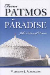 From Patmos to Paradise: John's Vision of Heaven