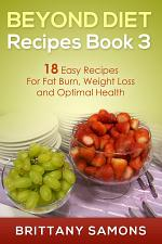 Beyond Diet Recipes Book 3