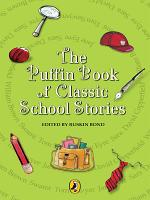 The Puffin Book Of School Stories