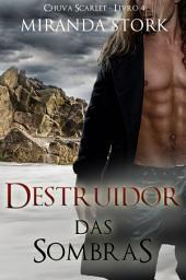 Destruidor das Sombras