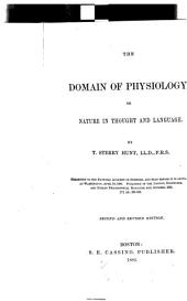 The Domain of Physiology: Or, Nature in Thought and Language