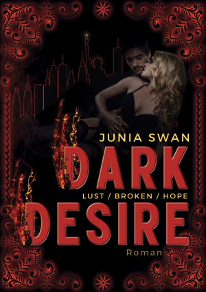 Dark Desire LUST BROKEN HOPE PDF