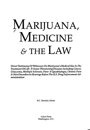 Marijuana  Medicine   the Law PDF