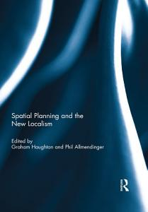 Spatial Planning and the New Localism PDF