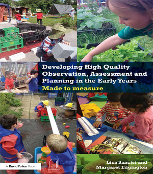 Developing High Quality Observation  Assessment and Planning in the Early Years PDF