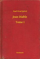 Jean Diable -: Volume1
