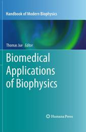 Biomedical Applications of Biophysics