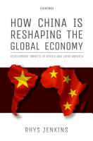 How China is Reshaping the Global Economy PDF