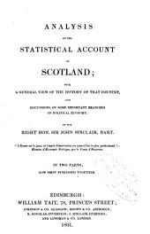 Analysis of the Statistical Account of Scotland: With a General View of the History of that Country, and Discussions on Some Important Branches of Political Economy