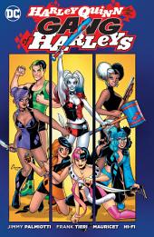 Harley Quinn and Her Gang of Harleys: Issues 1-6