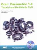Creo Parametric 1 0 Tutorial And Multimedia DVD