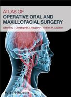 Atlas of Operative Oral and Maxillofacial Surgery PDF
