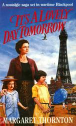 It S A Lovely Day Tomorrow Book PDF