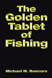 The Golden Tablet of Fishing