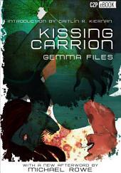 Kissing Carrion