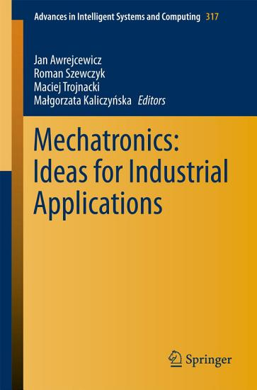 Mechatronics  Ideas for Industrial Applications PDF