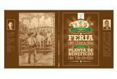 Feria de Ganados & Planta de Beneficio de Medellín: 125 años de tradición: 1888-2013