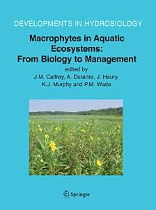 Macrophytes in Aquatic Ecosystems  From Biology to Management