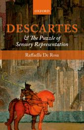 Descartes and the Puzzle of Sensory Representation
