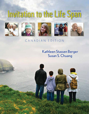 Loose Leaf Version For Invitation To The Life Span Canadian Edition