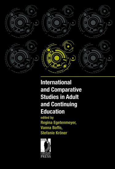 International and Comparative Studies in Adult and Continuing Education PDF
