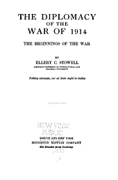 The Diplomacy of the War of 1914: Volume 1