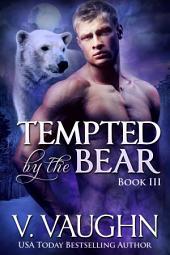 Tempted by the Bear Book 3: Werebear Romance
