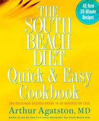 The South Beach Diet Quick And Easy Cookbook Book PDF