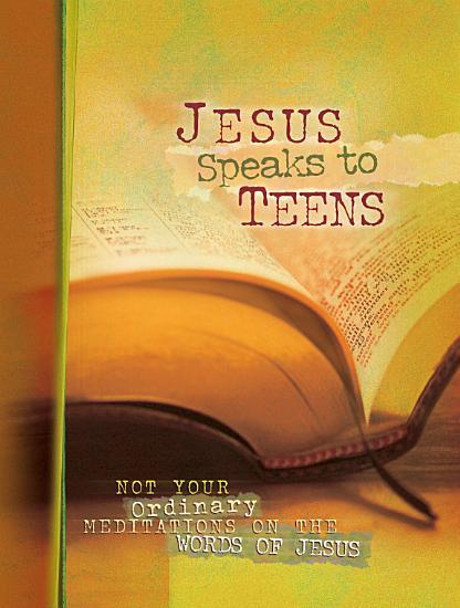 Jesus Speaks to Teens PDF