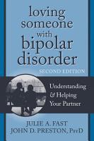 Loving Someone with Bipolar Disorder PDF