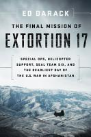 The Final Mission of Extortion 17 PDF