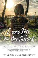 I Am Me  No One Special Book