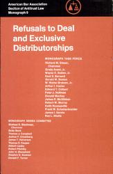 Refusals to Deal and Exclusive Distributorships