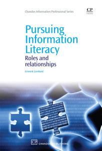 Pursuing Information Literacy