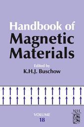 Handbook of Magnetic Materials: Volume 18