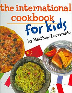 The International Cookbook for Kids Book