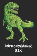 Anthonysaurus Rex