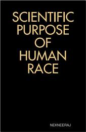 Scientific Purpose of Human Race