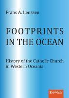 Footprints in the ocean  History of the Catholic Church in Western Oceania PDF