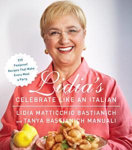 Lidia s Celebrate Like an Italian Book