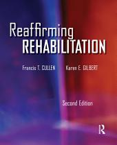 Reaffirming Rehabilitation: Edition 2