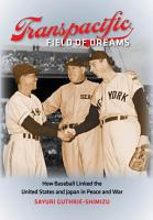 Transpacific Field of Dreams PDF