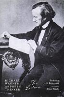 Richard Wagner As Poet and Thinker PDF