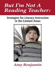 But I M Not A Reading Teacher Book PDF
