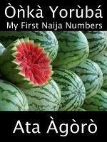 Onka Yoruba: My First Naija Numbers