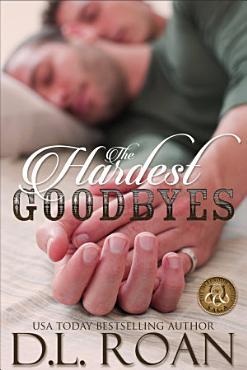 The Hardest Goodbyes PDF
