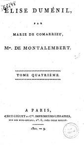 Elise Duménil par Marie de Comarrieu tome premier [-sixieme]: Tome quatrieme, Volume4