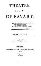 Théâtre choisi de Favart ...: Isabelle et Gertrude. La fée Urgèle, ou Ce qui plait aux dames. Les moissonneurs. La rosière de Salenci. Le coq de village