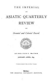 The Asiatic Quarterly Review: Volume 9